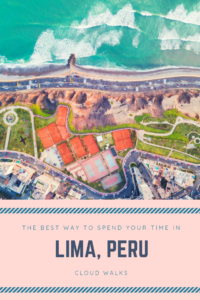 Travel Guide for Lima, peru