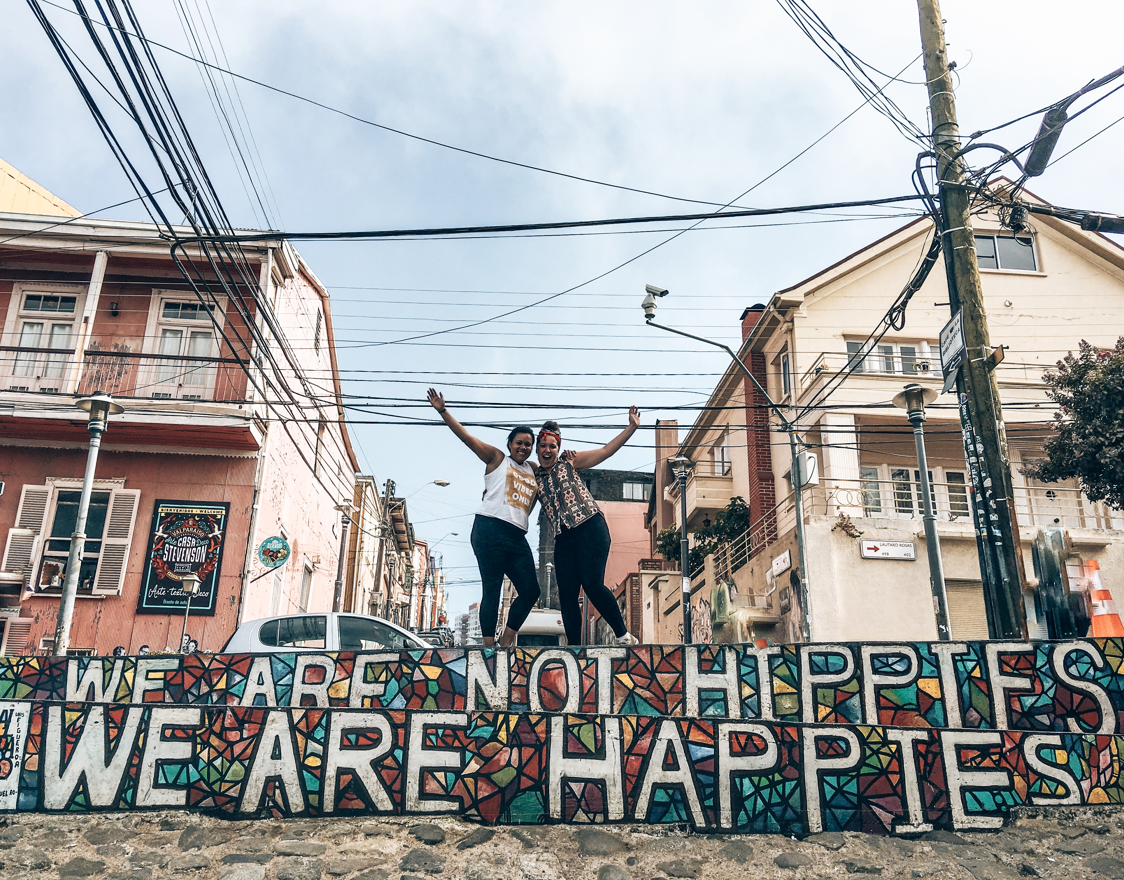 Happies not Hippies sign Valparaiso Chile